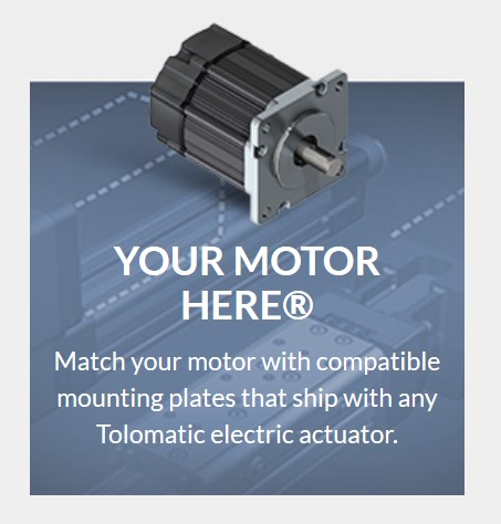Your Motor Here for electric linear motion systems
